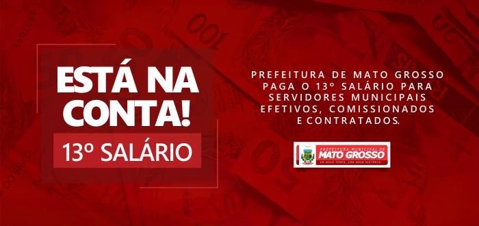 Prefeitura de Mato Grosso paga 13° salário dos servidores municipais